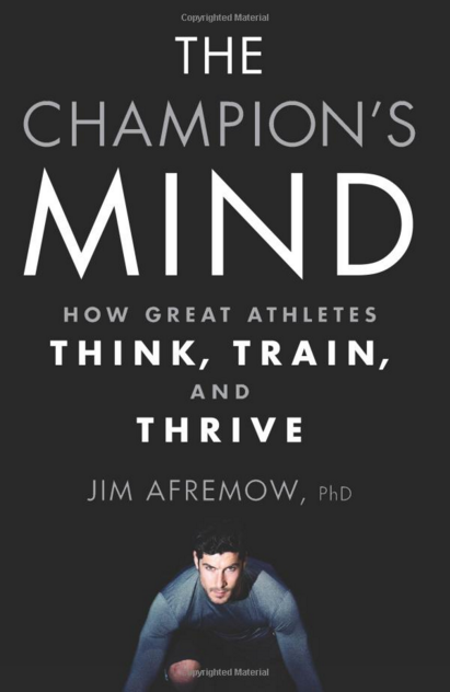 A Champion's Mind by Jim Afrenow